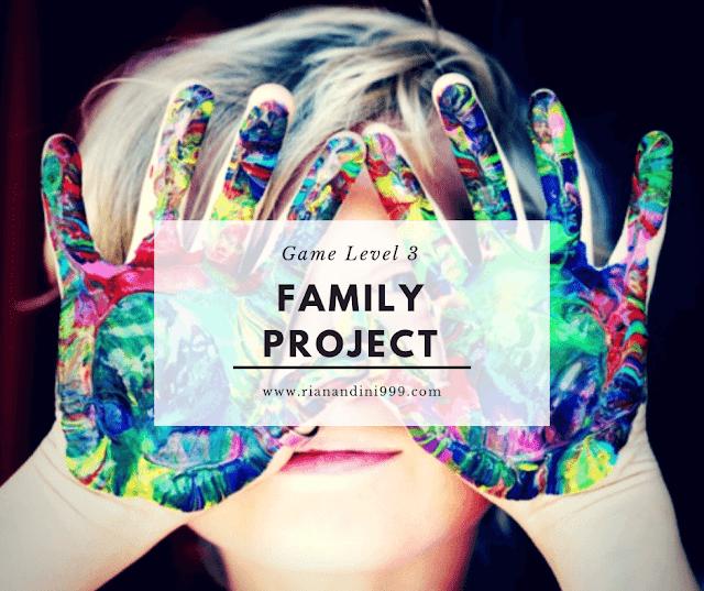 family project game level 3 kelas bunda sayang