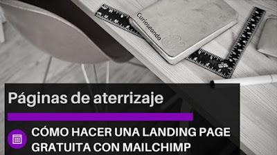 como-hacer-landing-page-gratuita-mailchimp