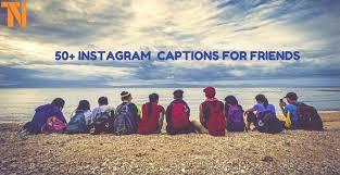 Top 25+ Instagram Captions for Best Friends