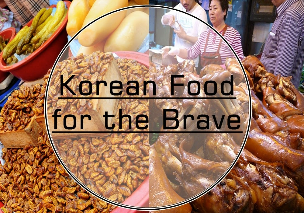 4 Weird Korean Foods for the Brave