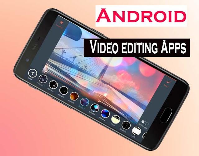 Best Android Video editing Apps 2019 | সেরা  অ্যান্ড্রয়েড ভিডিও এডিটিং অ্যাপ