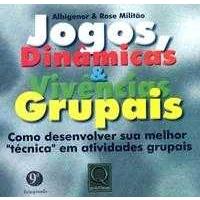 Dinâmica de Grupo e Autogestão, João da Mata - Livro ...