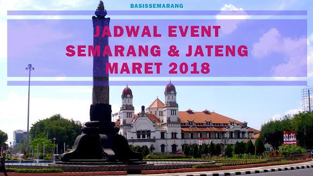JADWAL EVENT SEMARANG MARET 2018