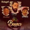 Tchap0 – Bounce ( feat Medikal & Litvybes) (Remix) [Gqom]  (2o19) - [WWW.MUSICAVIVAFM.BLOGSPOT.COM]