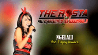 Lirik Lagu Ngelali - Happy Asmara