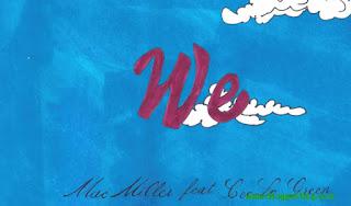 Mac Miller - We (Lyrics Official)