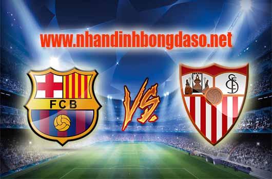 Nhận định bóng đá Barcelona vs Sevilla, 00h30 ngày 06/04