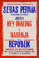 Concierto de Naranja, Hey Darling y Sebas Pernía en Sala Republik