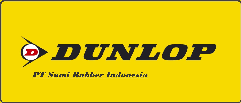 Loker Terbaru Via Online untuk di PT Sumi Rubber Indonesia (DUNLOP) Karawang