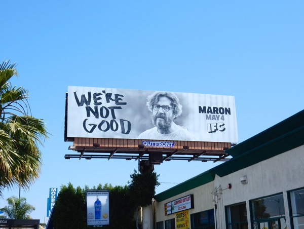 We're not good Maron season 4 billboard