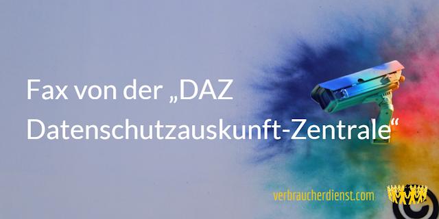 """Titel: Fax von der """" DAZ Datenschutzauskunft-Zentrale"""""""