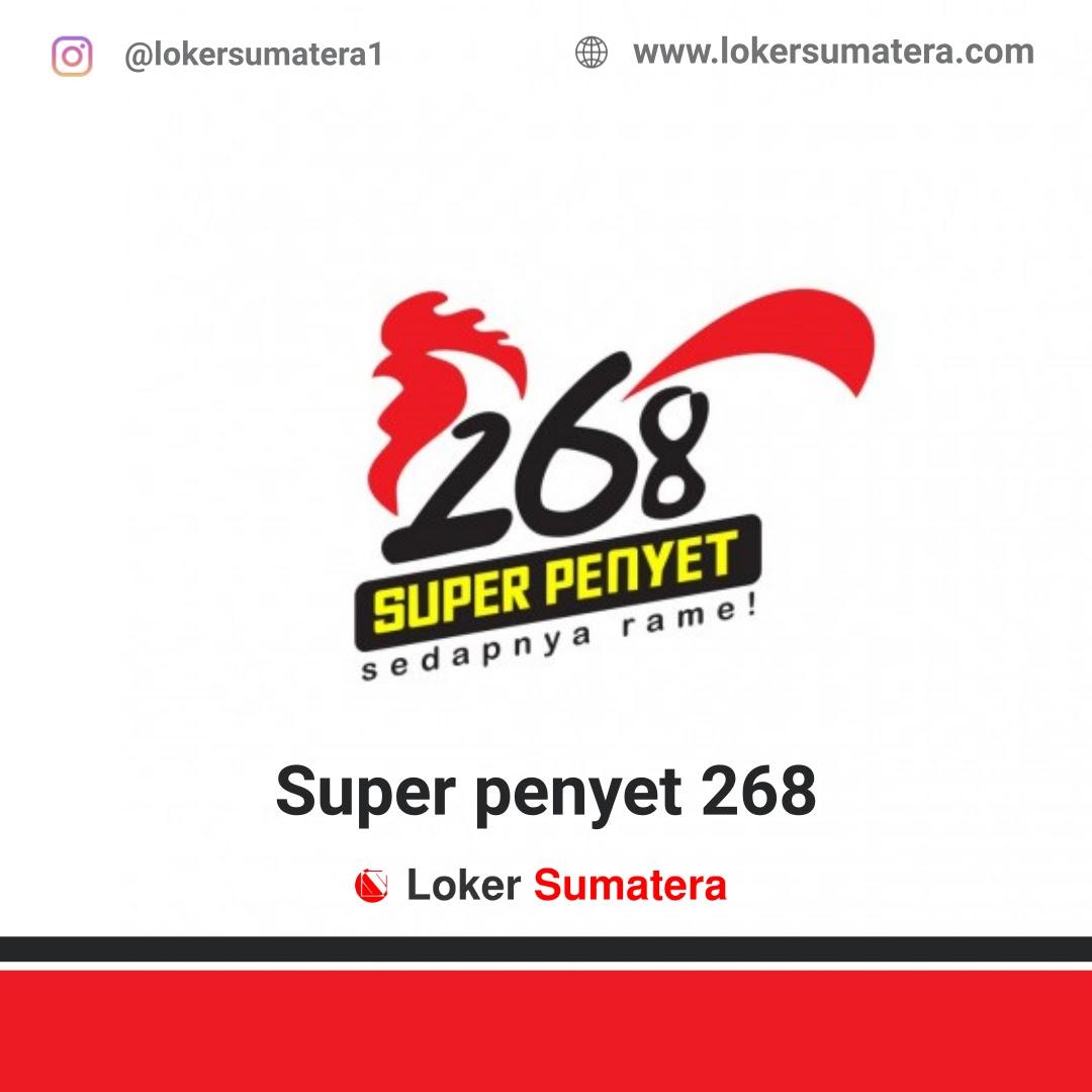 Lowongan Kerja Pekanbaru: Super Penyet 268 Agustus 2020
