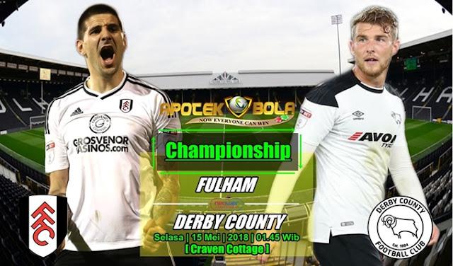 Prediksi Fulham vs Derby County 15 Mei 2018