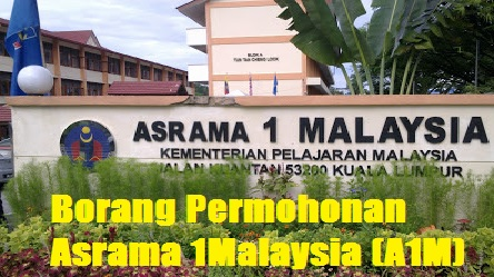 Borang Permohonan Asrama 1Malaysia 2018 tingkatan 1