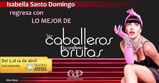 Los caballeros las prefieren brutas 2019 | Teatro Patria Bogotá