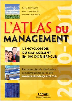 Télécharger Livre Gratuit L'Atlas du management - L'encyclopédie du management en 100 dossiers-clés pdf