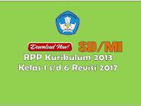 RPP Kurikulum 2013 Kelas 1-6 SD/MI Revisi Tahun 2017