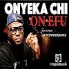 MUSIC: Onyeka Chi - On Efu