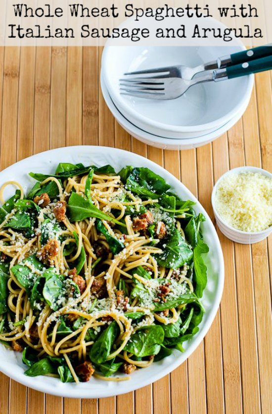 Whole Wheat Spaghetti with Italian Sausage and Arugula found on KalynsKitchen.com