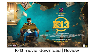 K-13 movie, K-13 movie review, K-13 movie review, Tamil movie, Tamil new movie,  Tamil movie k13 songs, Malayalam movie,  Tamil HD movies download, Tamil new movie reviews, Tamil movie songs, tamilrockers, K-13  movie download online. k-13 movie cast and images.