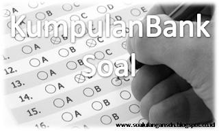 Bank Soal Ulangan Harian PKn Kelas 6 Semester 1