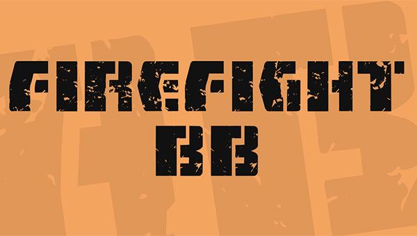 Fire Fight BB Font