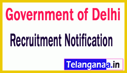 Government of Delhi Recruitment Notification