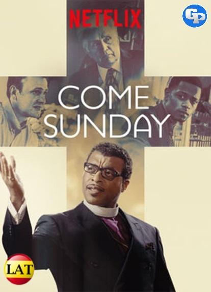 Come Sunday (2018) LATINO