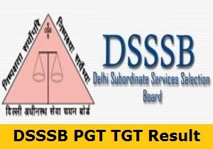 DSSSB PGT TGT Result