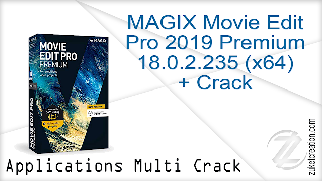 MAGIX Movie Edit Pro 2019 Premium 18.0.2.235 (x64) + Crack