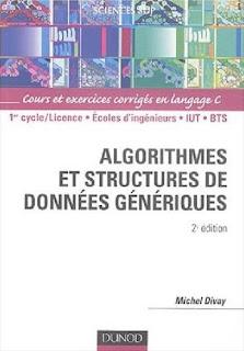 livre:Algorithmes et structures de donnees generiques: Cours et exercices corriges en langage C ...