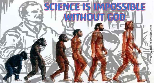 Many people despise the truth, some do not know it, but science is impossible without God. In the same way, evolution is also impossible. Find out why.