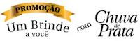Promoção Um Brinde a você com Chuva de Prata promocaochuvadeprata.com.br