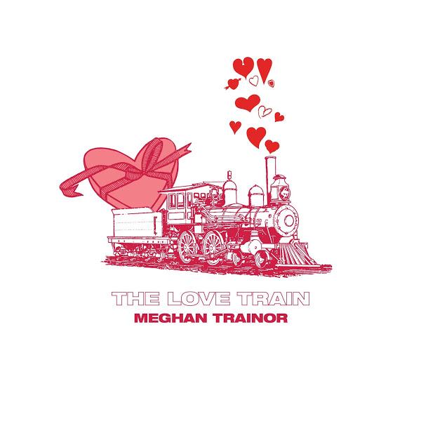 Download: Meghan Trainor - THE LOVE TRAIN