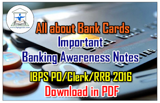 Important Banking Awareness Notes – All About Bank Cards | Download in PDF
