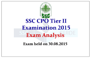 SSC CPO Tier II 2015 Exam Analysis