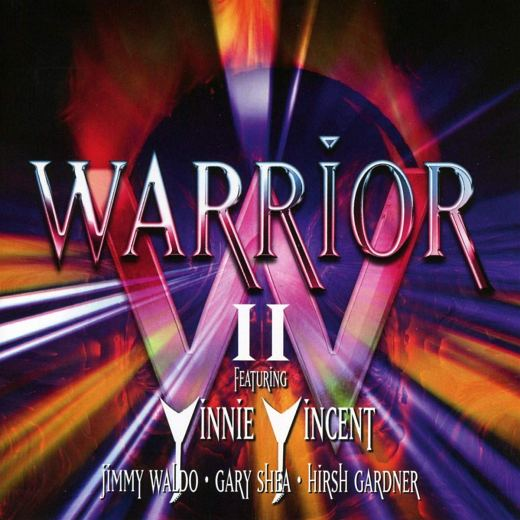 WARRIOR (feat Vinnie Vincent) - Warrior II [expanded edition] (2019) full