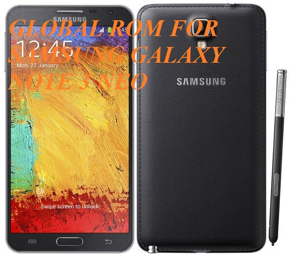 Global ROM for Samsung Galaxy Note 3 Neo (SM-N7505) - TechZai