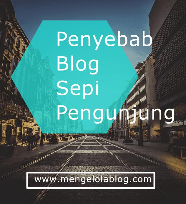 penyebab blog sepi pengunjung