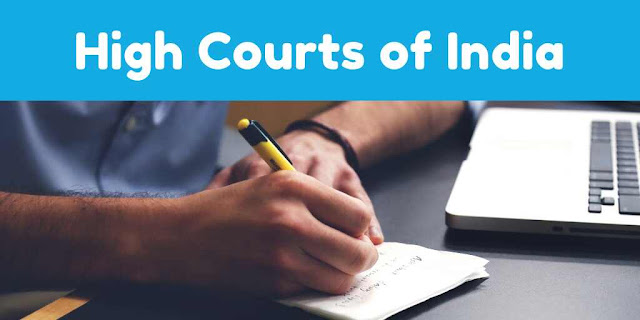 List of High Courts in India | Complete Details about High Courts of India