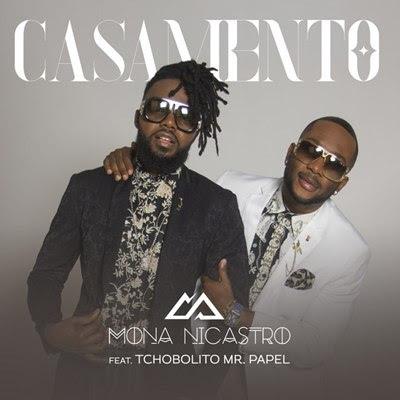 Mona Nicastro - Casamento (feat Tchobolito MrPapel)