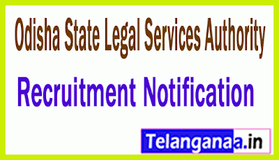 Odisha State Legal Services Authority OSLSA Recruitment Notification