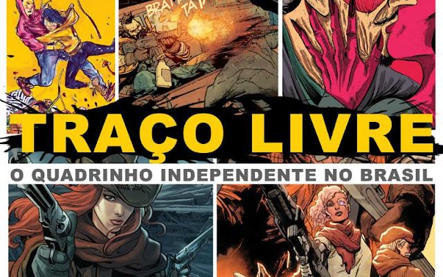 Traço Livre – O Quadrinho Independente no Brasil