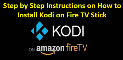 Instructions to Install Kodi on Fire TV