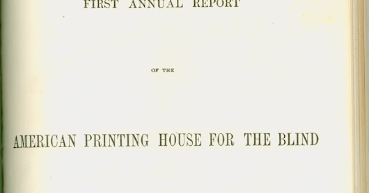 Throwback Thursday Object: First Annual Report of the American Printing House for the Blind