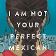 The Book Review Club - I Am Not Your Perfect Mexican Daughter