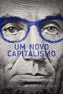 Baixar Filme Um Novo Capitalismo Torrent