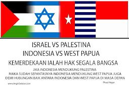 Palestina di Seberang Terlihat, Papua di Pelupuk Tak Tampak