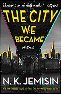 The City We Became (The City #1) by N.K. Jemisin