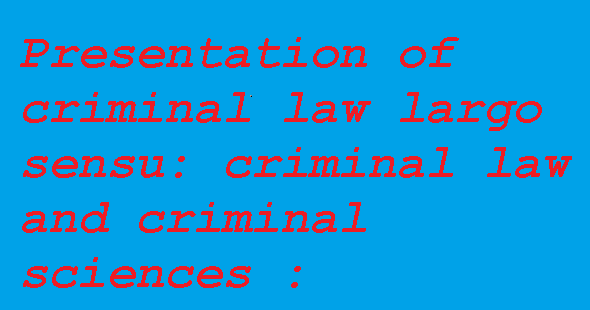 criminal law attorney and criminal sciences